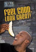Feel Good, Look Great