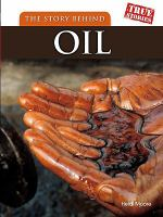The Story Behind Oil
