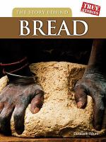 The Story Behind Bread