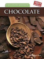 The Story Behind Chocolate