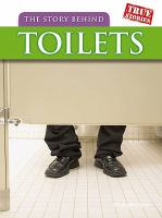 The Story Behind Toilets