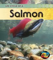 Life Cycle of A-- Salmon