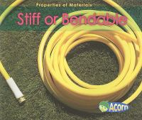 Stiff or Bendable