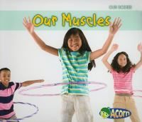 Our Muscles