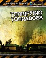 Terrifying Tornadoes