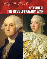 Key People of the Revolutionary War