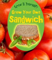 Grow your Own Sandwich