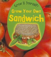 Grow your Own Sandwich
