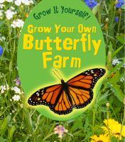 Grow your Own Butterfly Farm