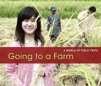 Going to A Farm