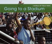 Going to A Stadium