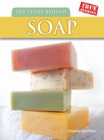 The Story Behind Soap