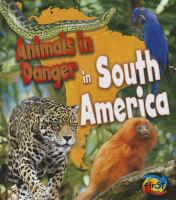 Animals in Danger in South America