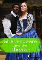 Shakespeare and the Theater