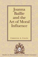 Joanna Baillie and the Art of Moral Influence