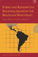Forró and Redemptive Regionalism From the Brazilian Northeast