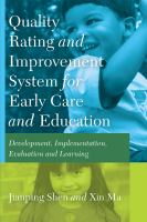 Quality Rating and Improvement System for Early Care and Education
