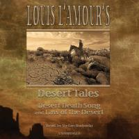 Louis L'Amour's Desert Tales