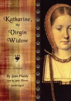 Katharine, the Virgin Widow