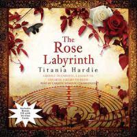 The Rose Labyrinth