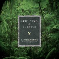 Seducing the Spirits