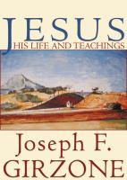 Jesus His Life and Teachings