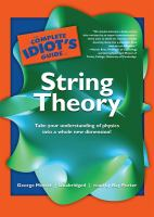 The Complete Idiot's Guide to String Theory