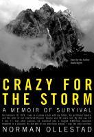 Crazy For The Storm : A Memoir Of Survival