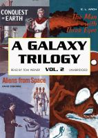 A Galaxy Trilogy