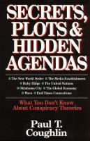 Secrets, Plots & Hidden Agendas