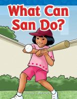 What Can San Do?