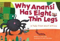 Why Anansi Has Eight Thin Legs
