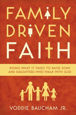 Cover image for Family Driven Faith