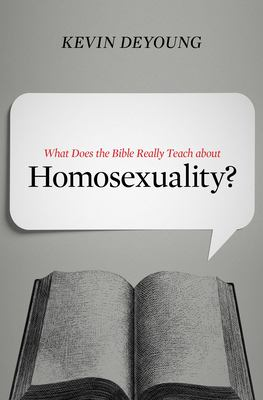 Cover image for What Does the Bible Really Teach About Homosexuality?