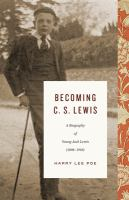 Becoming C. S. Lewis
