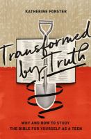 Transformed by Truth