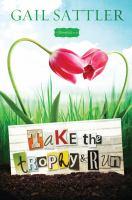 Take the trophy & run : a Bloomfield novel