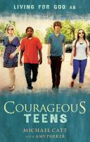 Living for God as Courageous Teens