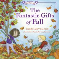 The Fantastic Gifts of Fall