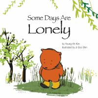 Some Days Are Lonely