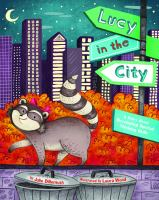 Lucy in the city : a story about developing spatial thinking skills