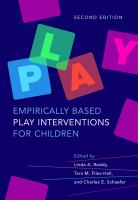 Empirically Based Play Interventions for Children