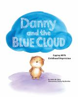 Danny and the Blue Cloud