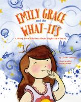 Emily Grace and the What-ifs