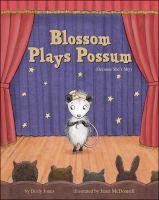 Blossom Plays Possum