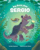 Big Brave Bold Sergio