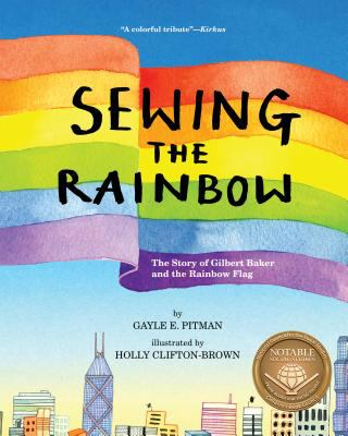 Sewing the Rainbow: A Story About Gilbert Baker and the Rainbow Flag(book-cover)