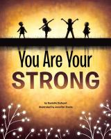 You Are Your Strong