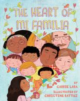 The heart of mi familia1 volume (unpaged) : color illustrations ; 27 cm