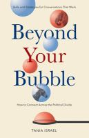 Beyond your Bubble